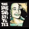 The Love Substitutes - More Songs About Hangovers And Sailors